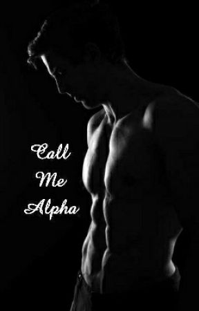 Call Me Alpha by DreamDove