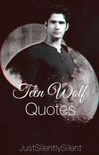 Teen Wolf Quotes by JustSilentlySilent