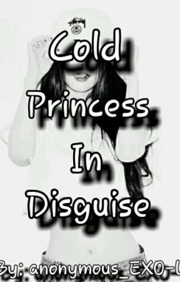 Cold Princess in Disguise (Slow UD)