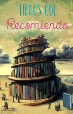 Libros que recomiendo by Nina_Pierce19