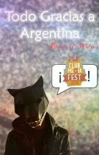 Todo gracias a Argentina by Blood_of_Wolves