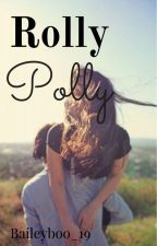 Rolly Polly by baileyboo_19