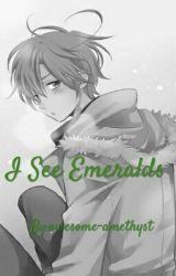 I See Emeralds by mahiyoko