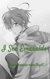 I See Emeralds by todomewsu