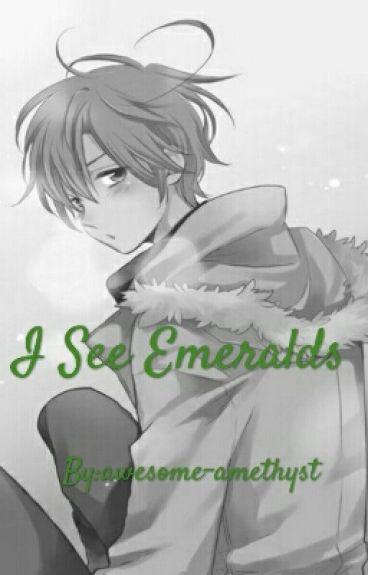 I See Emeralds