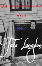 La Nueva Vecina De Tate Langdon by xXKarla_OrtegaXx