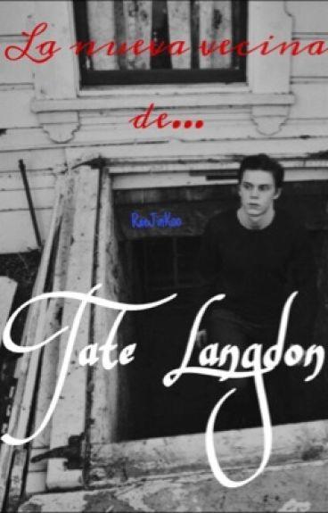 La Nueva Vecina De Tate Langdon