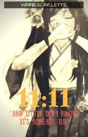 11:11 [Naruto Various x Reader] [Book 1~!] by MysticalGrizzly