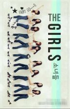 The Girls (소녀들) || SNSD OT9 by mayamichiru