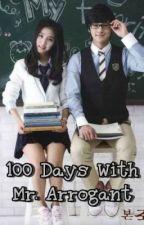 100 Days With Mr. Arrogant by kerren_ragos