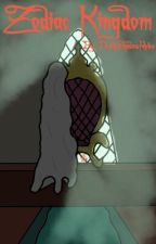 The Zodiac Kingdom by DeathShadowRules