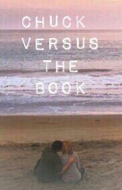 Chuck Versus the Book by chucksgotadate