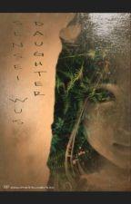 Sensei Wu's Daughter (Ninjago x reader fanfic) by xxanimetsunderexx
