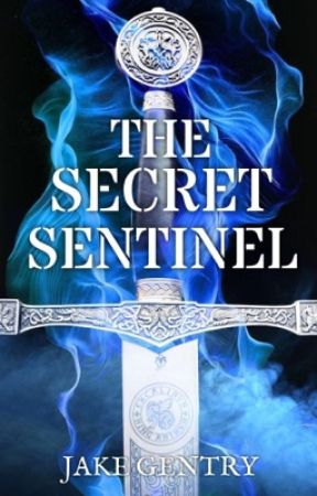 The Secret Sentinel by JakeGentry13