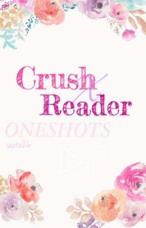 Crush x Reader Oneshots *ON HOLD* - Crush x Gamer!Reader