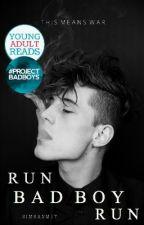Run Bad Boy Run (2016 - Edited) by simranm17