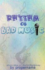 Rhythm of Bad Music by propername