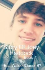 Story of Joey Haddock (discontinued) by BlairWaldorfQueenB7