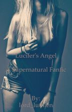 Lucifer's angel by lord_luthien