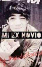 Mi Ex Novio by MariVillalHood12
