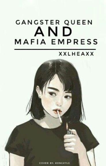 Gangster Queen and Mafia Empress