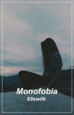 Monofobia ✧ s.m by 69sWilk