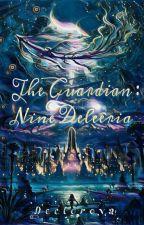 Ninth Guardian by Declorova