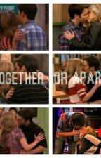 Together or Apart? (Seddie) by gleefever202