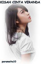 Kisah Cinta Veranda by parameita10