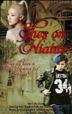 She's on Hiatus (HIATUS) by BloodyAmatrix