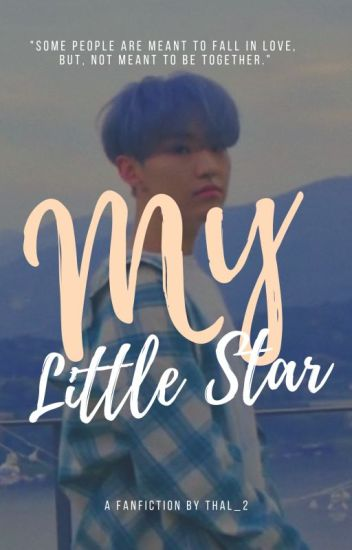 My Little Star; kwon soonyoung (onhold)