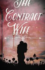 The Contract Wife by redblackwhite27