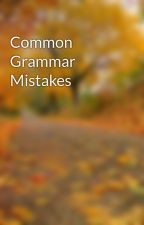 Common Grammar Mistakes by Manuscriptedit