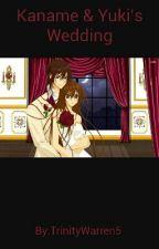 Yuki And Kaname's Wedding by Nova_Kaylee