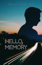 Hello, Memory! by inesiapratiwi