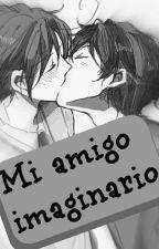 Mi amigo imaginario [Yaoi] by faithtrema