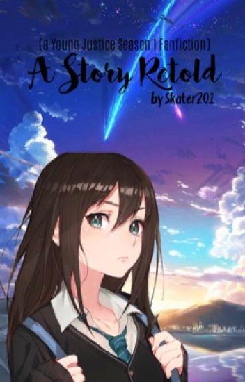 A Story Retold [On Hiatus]