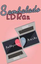 Sambalado LDRan 「END」 by andhyrama
