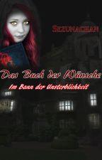 ~Das Buch der Wünsche~ by Sezunachan