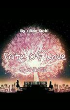 Fate Of Love by Bee_Dobi