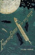 С Земли на Луну прямым путем за 97 часов 20 минут (Жюль Верн). by AlinaElrey07