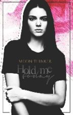 Hold Me Today | Styles ✔ by moon-thinker