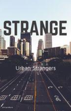 Strange [Urban Strangers] by stylton