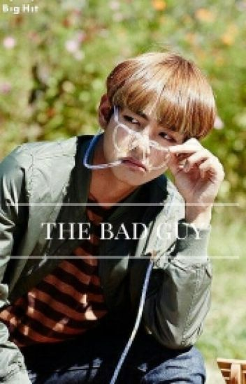 THE BAD GUY (BTS FANFICTION)