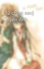 [12 chòm sao] Duyên định by tunhan4
