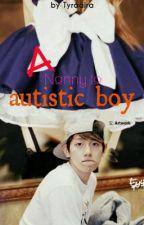 A nanny to autistic boy. (Baekhyun ff) by Tyraaira