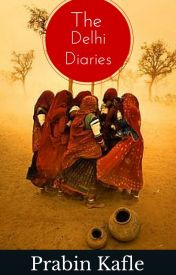 The Delhi Diaries by lostprabin