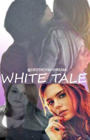 White tale by mmtrlflt