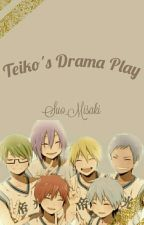 Teiko's Drama Play by Suo_Misaki