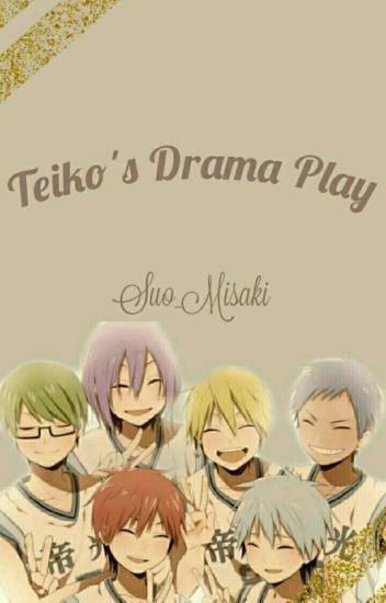 Teiko's Drama Play